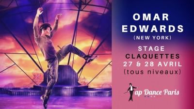 Omar Edwards - Stage claquettes à Paris